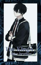 The King's Older brother || Haikyuu fanfic by Mai_3207