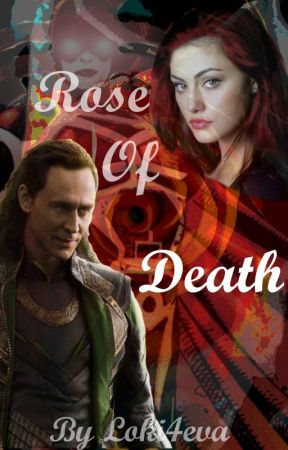 Rose of Death (Sequel  to The snow That Melted the Ice) by Loki4eva