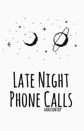 late night phone calls » larry [FINISHED] by danisnotontop