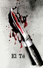 El Té (Cuento) by RooRiquelme