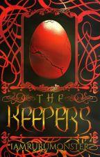 The Keepers (TKT#1) by iamrurumonster
