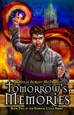 Tomorrow's Memories - Chapter 1 Excerp by DAckley-MPhail
