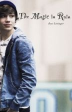 The Music in Rain (George Shelley Fanfic) by SleepingRain