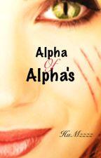 Alpha Of Alphas by HuMzzzz