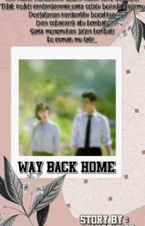 Way Back Home🏡 by AngPut05_
