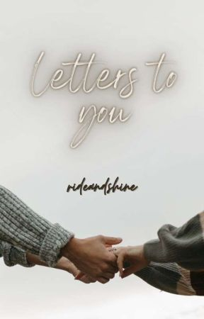 Letters To You  by pour-me-some-liquor