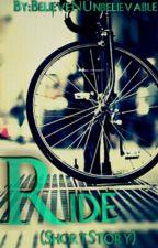 Ride (Short Story) by BelieveNUnbelievable