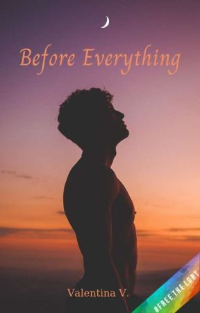 Before Everything [Book 1.5] by valentina7writer