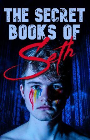 The Secret Books of Seth: Blood & Tears by SethRGray