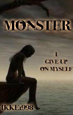 Monster Hoofdstuk 4kut Ik Haat Mezelf Wattpad