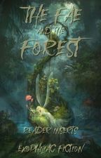 The Fae and the Forest: Requests Open by Exophiliac_Fiction