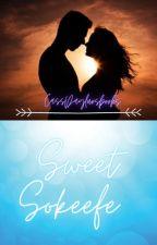Sweet Sokeefe: Highschool story by CassDayluvsbooks