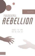 𝙿𝙰𝚁𝙰𝙽𝙾𝚁𝙼𝙰𝙻 Rebellion | AzxreFish by AzxreFish