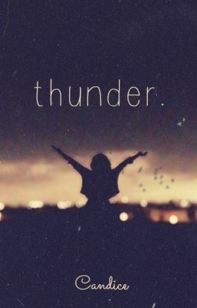 Thunder. by CandiceWinter