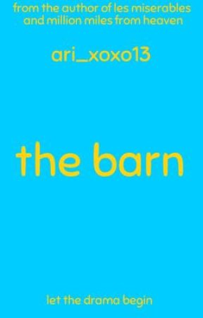 The Barn by Ari_XOXO13