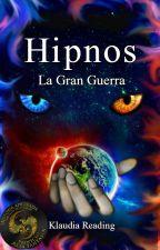 Hipnos - La Gran Guerra by KlaudiaReading