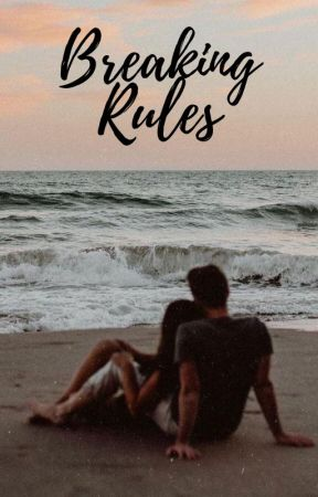 Breaking Rules by iampotterhead05