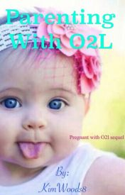 Parenting With O2L by KimWoods8