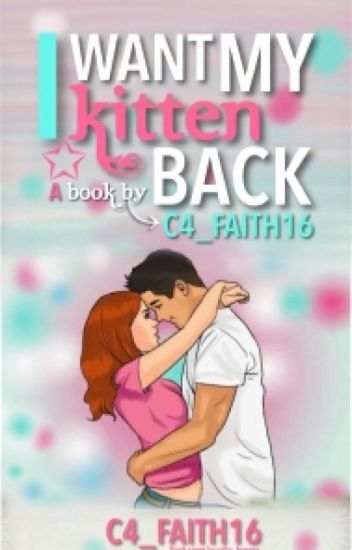 I Want My Kitten Back (Book 2 of MBBF/BB)