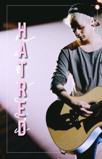 Hatred // Muke