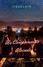 UN CAMPAMENTO ALOCADO (little mix y one direction) /terminada/ by jissel015