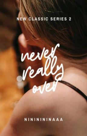 Never Really Over by nininininaaa