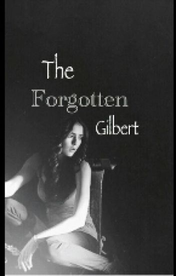 The Forgotten Gilbert