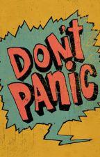 DON'T PANIC! by Jan561D