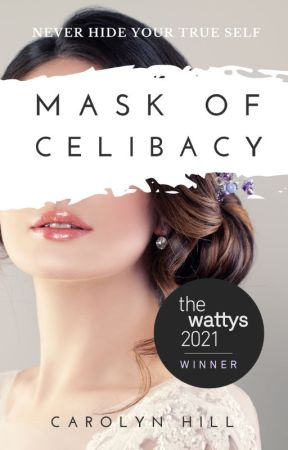 Mask of Celibacy: An Asexual Teen Romance by Carolyn_Hill