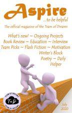 Aspire Magazine - July 2020 - Team of Dreams by TeamOfDreams