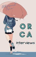 『The Orca Interviews 』2020 by ethereal_trio