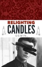 Relighting Candles { Klaine } // Currently Editing by Oswin_