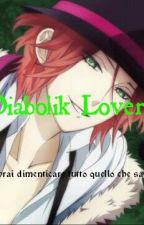 Diabolik Lovers by RainWolf15