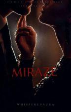 MIRAZE ( Haqiqat Ya Dhokha)... by whisperedaura