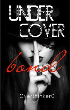 (ON HOLD) Undercover Bond-- A Werewolf story by LouSERlovesyou