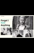 Forget I Said Anything (A Chris Hemsworth Fanfic) by mcbholmes13