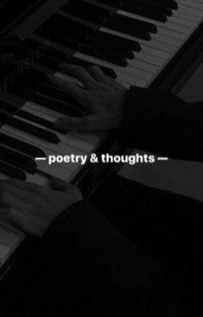 poetry and thoughts ✨ by coleandlilisdaily