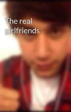 The real girlfriends by laurenb_janomyboyjai