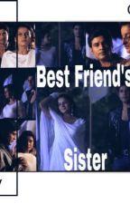 Best friend's Sister  by StubbornCap