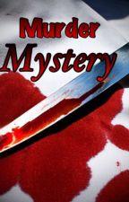 Murder Mystery by NJ2001