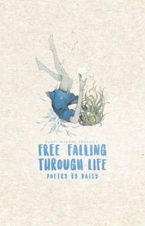 Free Falling Through Life by vertigo_moon