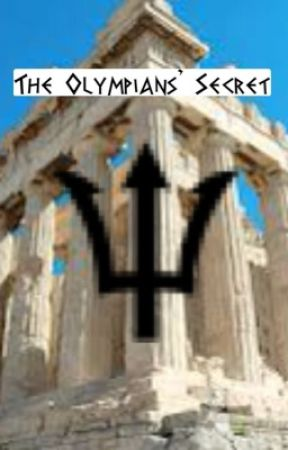 The Olympians' Secret by youdontknowmeswag