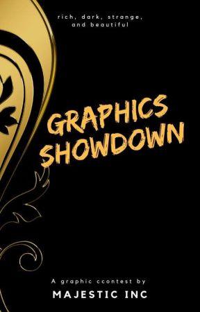 Graphics Showdown by MajesticIncAwards