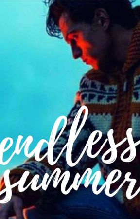 Endless Summer  by WhenWeAreOne