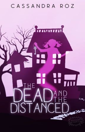 The Dead and the Distanced by CassandraRoz
