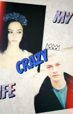 MY CRAZY LIFE (Proximamente) by Amber06