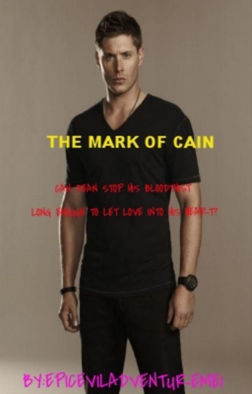 The Mark Of Cain (Supernatural short story) MxM by epiceviladventureme1