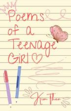 Poems of a Teenage Girl by Theilakoid