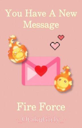 ࿇⳹ You Have A New Message ⳼࿇  『𝙵𝚒𝚛𝚎 𝙵𝚘𝚛𝚌𝚎』 [En Edición] by -_OtakuGirly_-