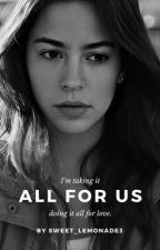 All For Us || Oscar Diaz by sweet_lemonade3